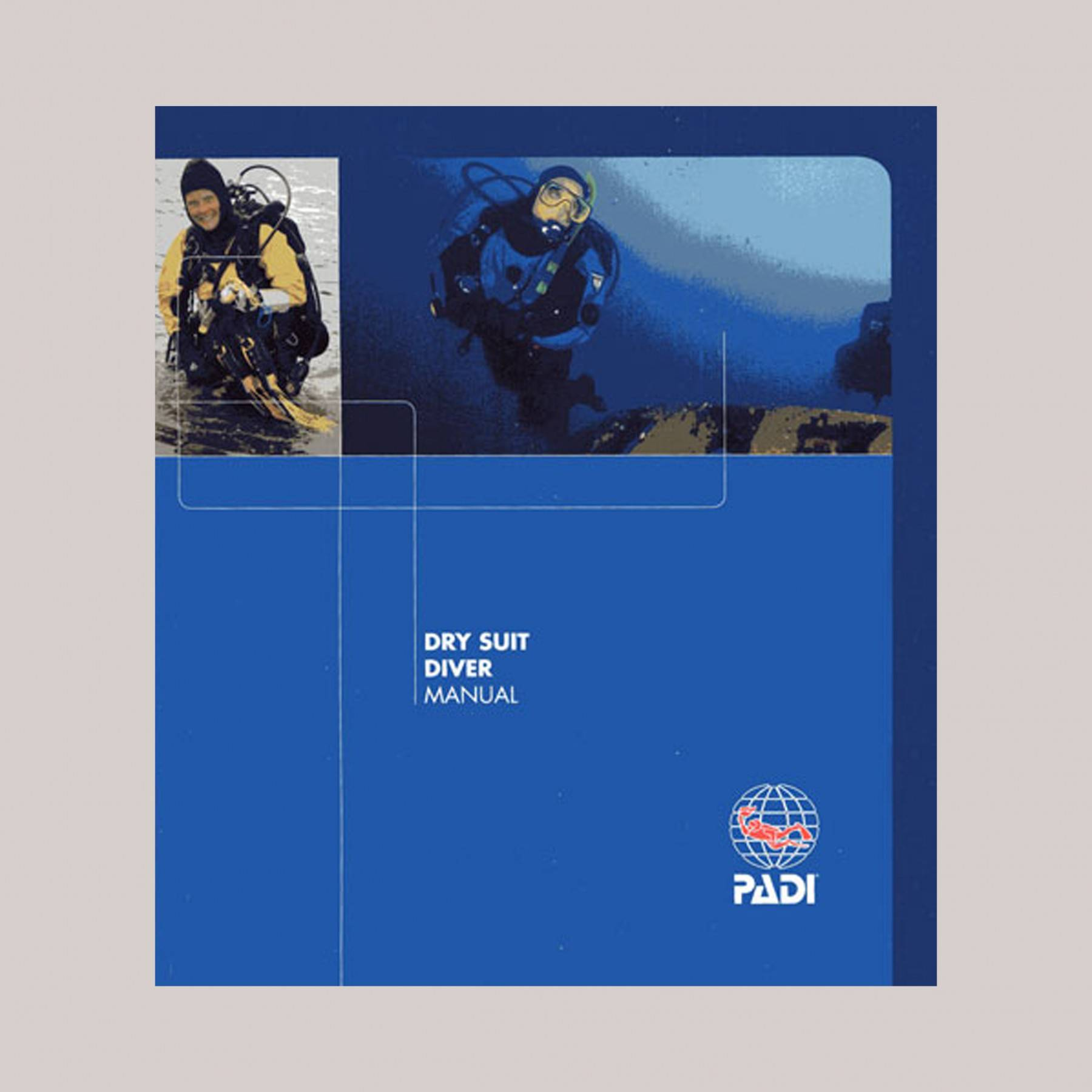 PADI drysuit diver manual blue with two pictures of diver in water and diving at top and PADI logo on right bottom